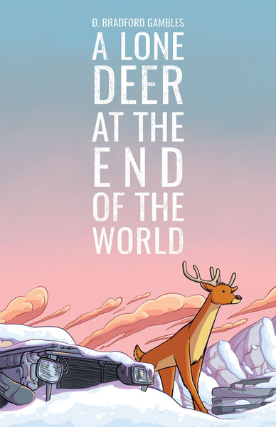 A Lone Deer At The End Of The World PRE-ORDER