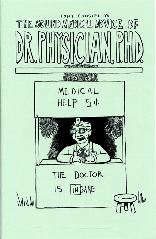 The Sound Medical Advice Of Dr. Physician, P.H.D.