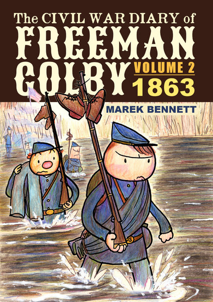 The Civil War Diary of Freeman Colby, Volume 2