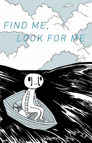 Find Me, Look For Me
