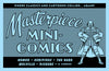 Masterpiece Mini-Comics