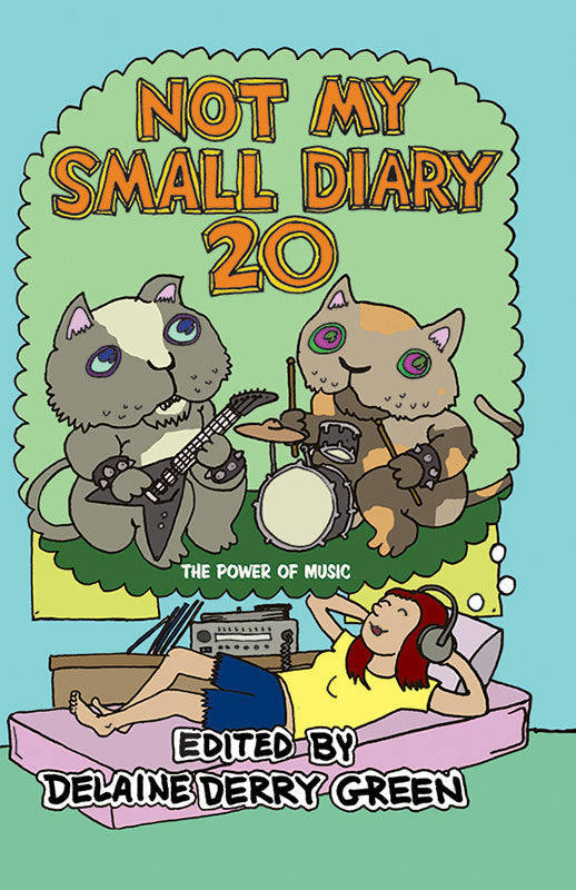 Not My Small Diary #20 (The Power of Music)