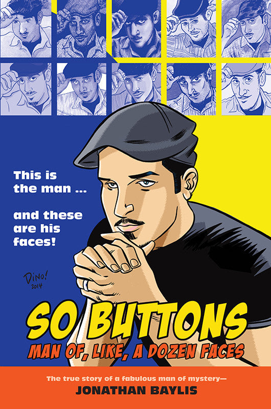 So Buttons: Man Of, Like, A Dozen Faces