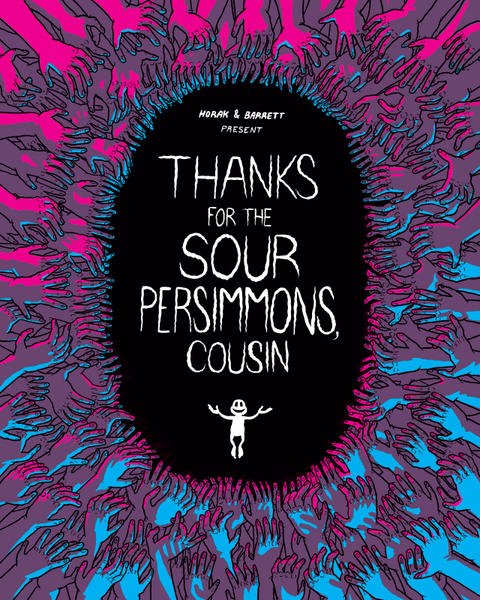 Thanks For The Sour Persimmons, Cousin