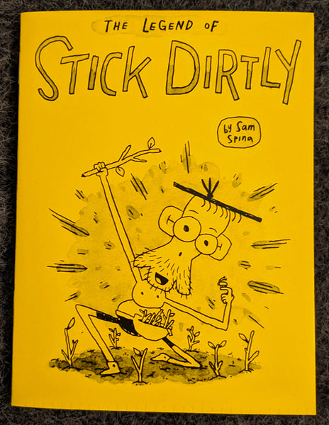 The Legend of Stick Dirtly
