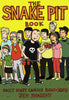 The Snake Pit Book: Daily Diary Comics 2001 - 2003