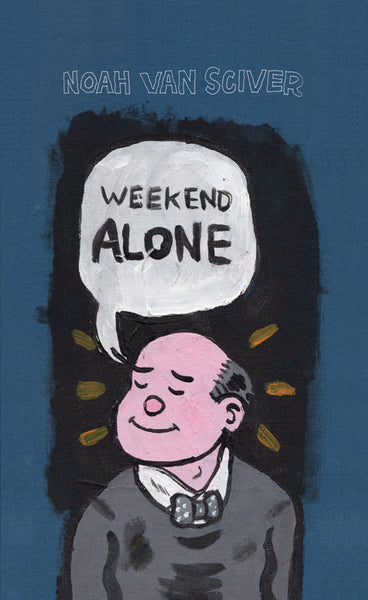 Weekend Alone