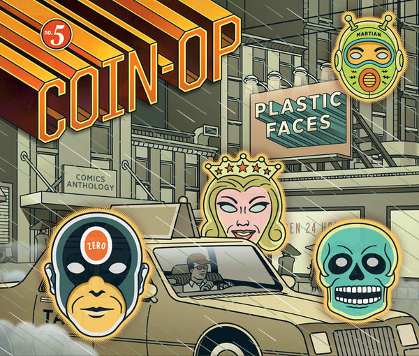 Coin-Op #5: Plastic Faces