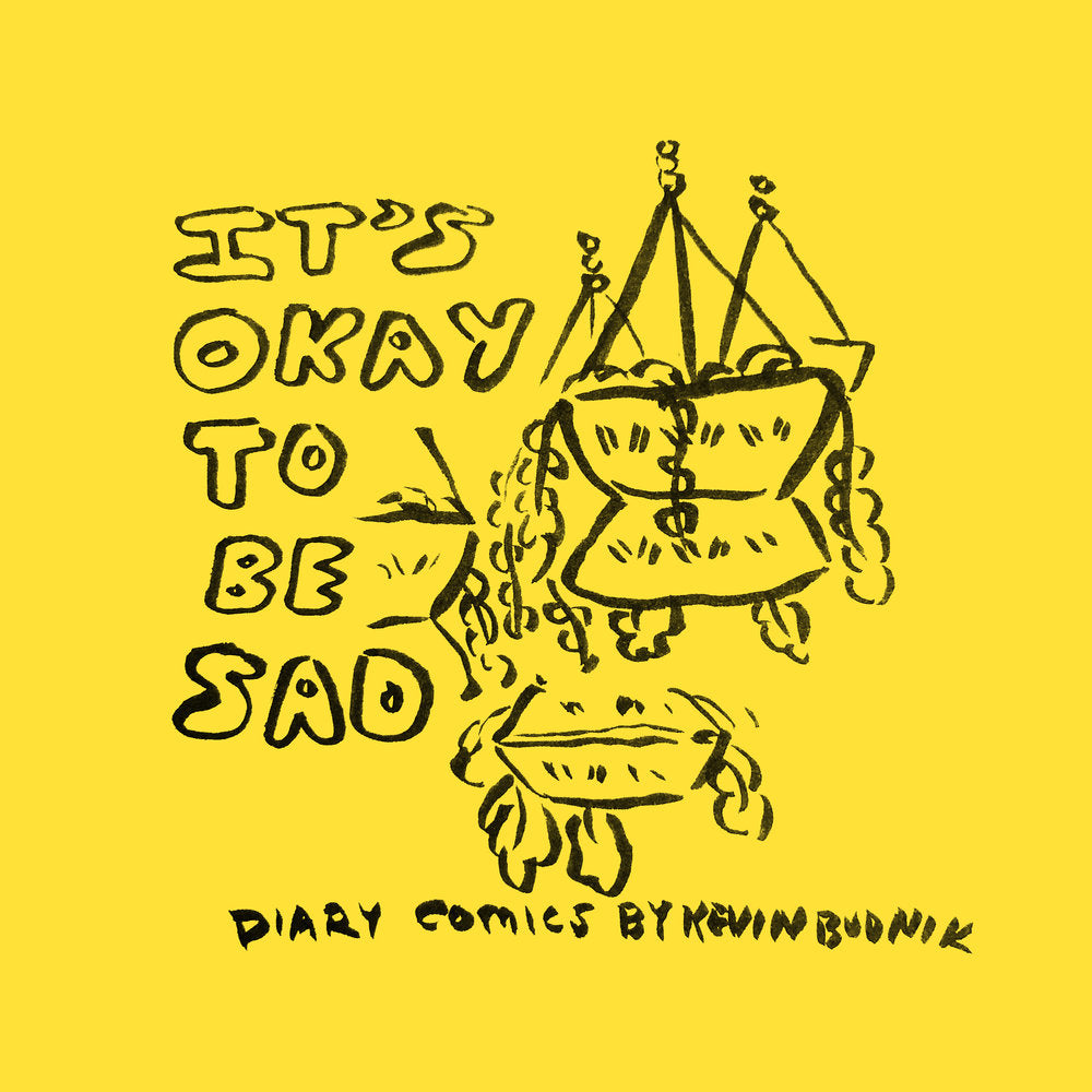 It's Okay To Be Sad: Diary Comics March 2019