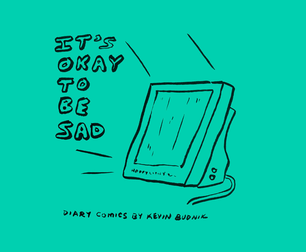 It's Okay To Be Sad: Diary Comics January 2019