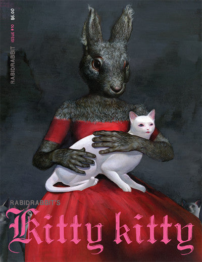 Rabid Rabbit #10 (Kitty Kitty)