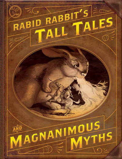 Rabid Rabbit #11 (Tall Tales & Magnanimous Myths)