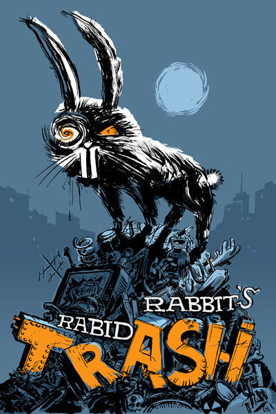 Rabid Rabbit #4 (Trash)