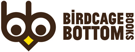 Birdcage Bottom Books