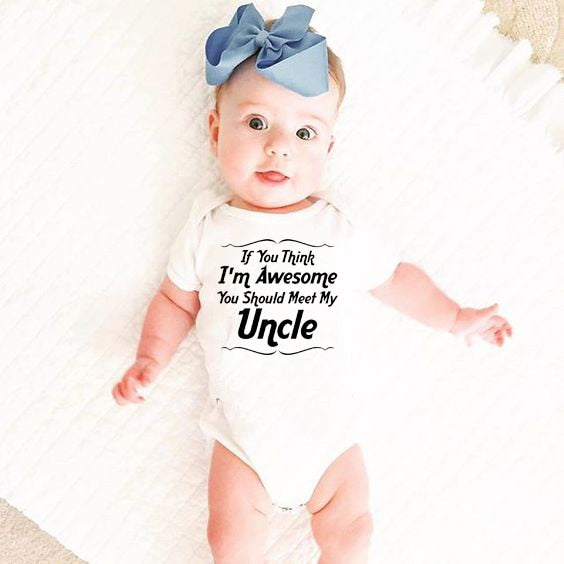 """If You Think I Am Awesome You Should Meet My Uncle"" Romper"
