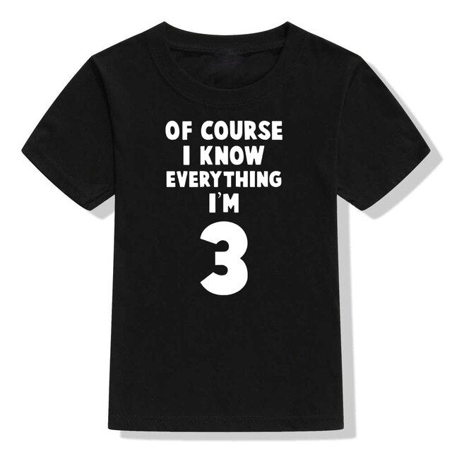 Of Course I Know Everything I'm 3 Kids T-shirt