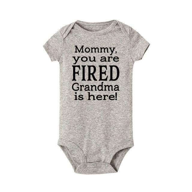 """Mommy You Are Fired Grandma Is Here"" Romper"