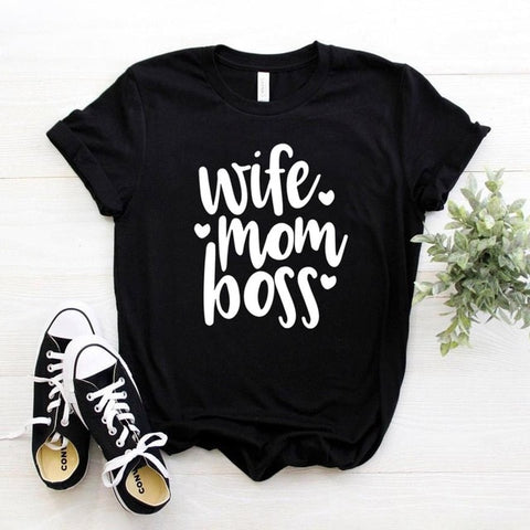 """Wife Mom Boss"" T-shirt"