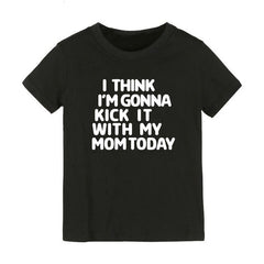 Kick It With My Mom T-shirt