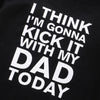 Image of Kick It With Dad Sweatshirt