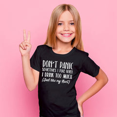 Don't Panic Just Like My Aunt T-Shirt