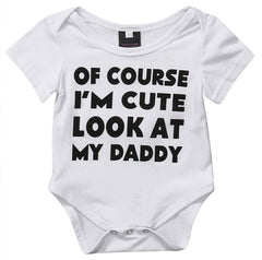 """Of Course I'm Cute Look At My Daddy"" Romper"