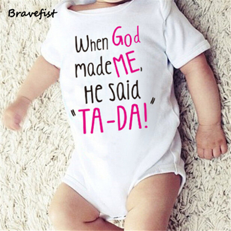 """When God Made Me He Said TA-DA"" Romper"