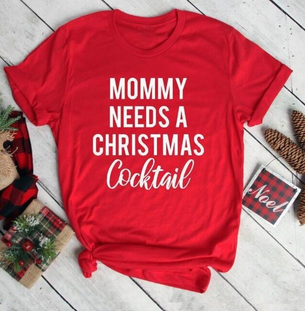 Mommy Needs A Christmas Cocktail T-Shirt