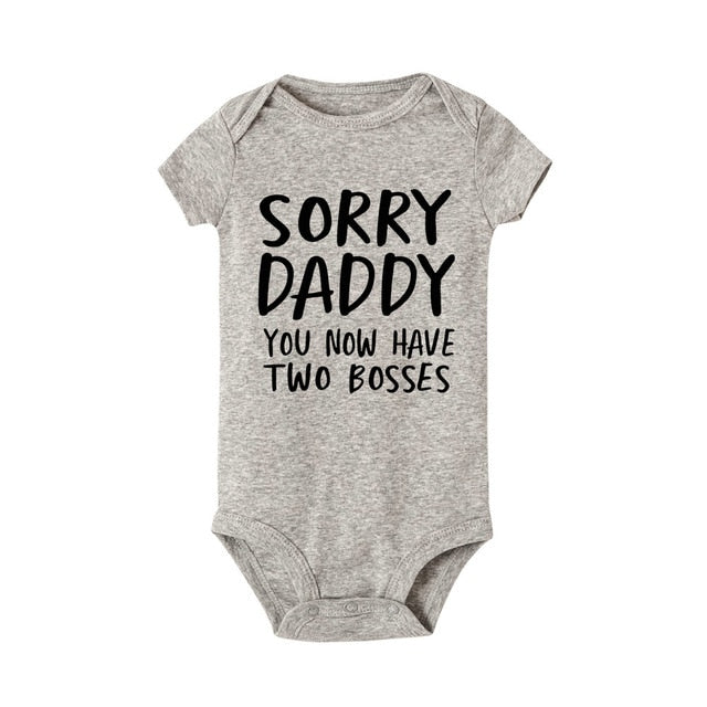 """Sorry Daddy you now have two bosses"" Romper"