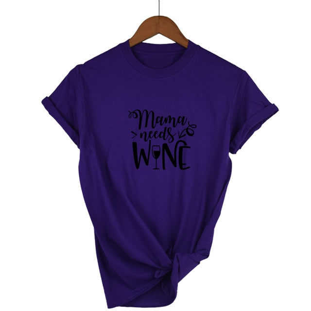 Mama Needs Wine T-shirt