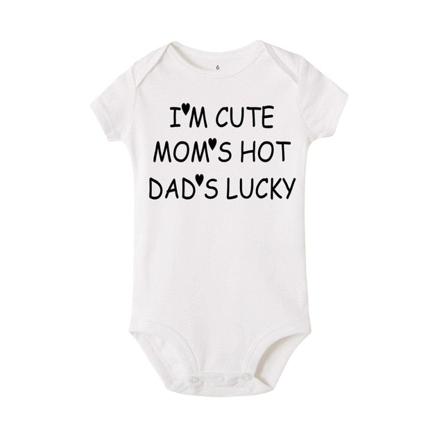 """ I'm Cute Mom's Hot Dad's Lucky"" Romper"