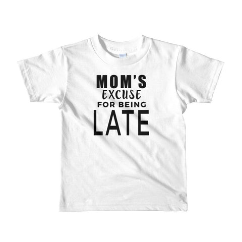 Mom's Excuse kids t-shirt
