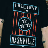 I BELIEVE IN NASHVILLE Neon Edition