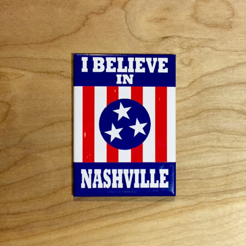 I BELIEVE IN NASHVILLE magnet