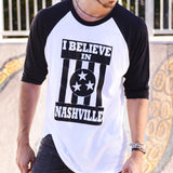 I BELIEVE IN NASHVILLE Mono Baseball T-shirt