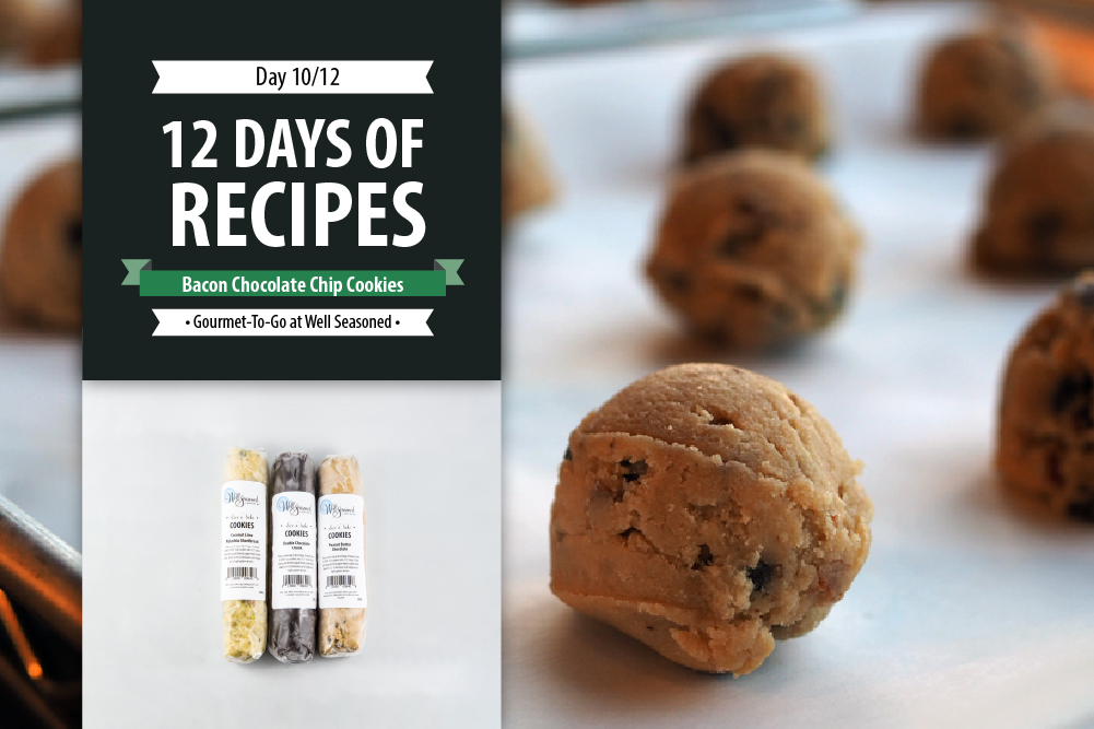 Day 10: 12 Days of Recipes 2020 - Angie's Famous Bacon Chocolate Chunk Cookies