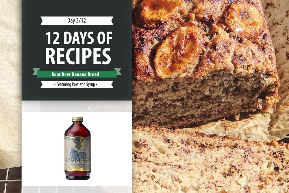 Day 3: 12 Days of Recipes 2020 - Root Beer Banana Bread