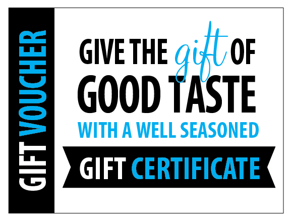 Gift Ideas and Solutions | Gift Certificates | Well Seasoned, a gourmet food store and cooking school in Langley, BC