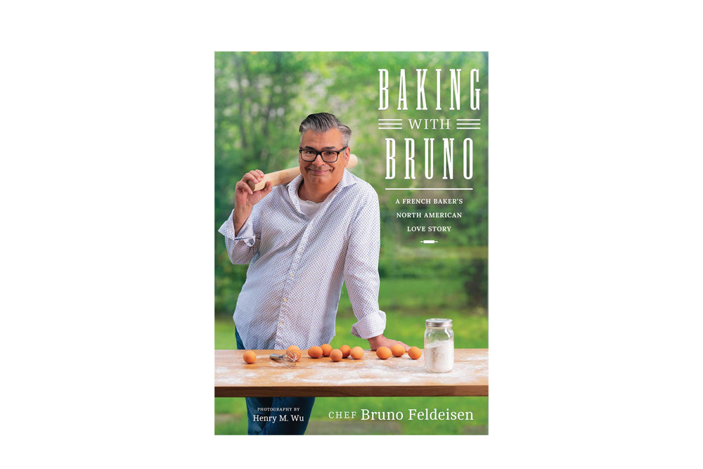 Baking with Bruno: A French Baker's North American Love Story