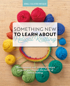 Something New to Learn About Helical Knitting by Jen Arnall-Culliford cover image