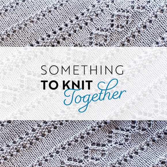 Something to Knit Together eBook