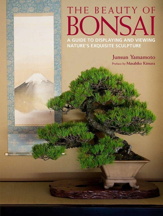 The Beauty Of Bonsai by Junsun Yamamoto Book