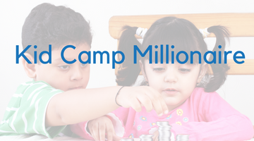 BVG - Kids Camp Millionaire - Learn about Money (Wed - 5-6PM)