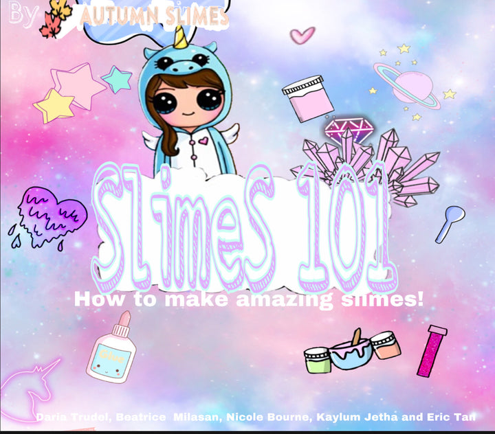 Slimes 101: Slime Recipes for All Ages