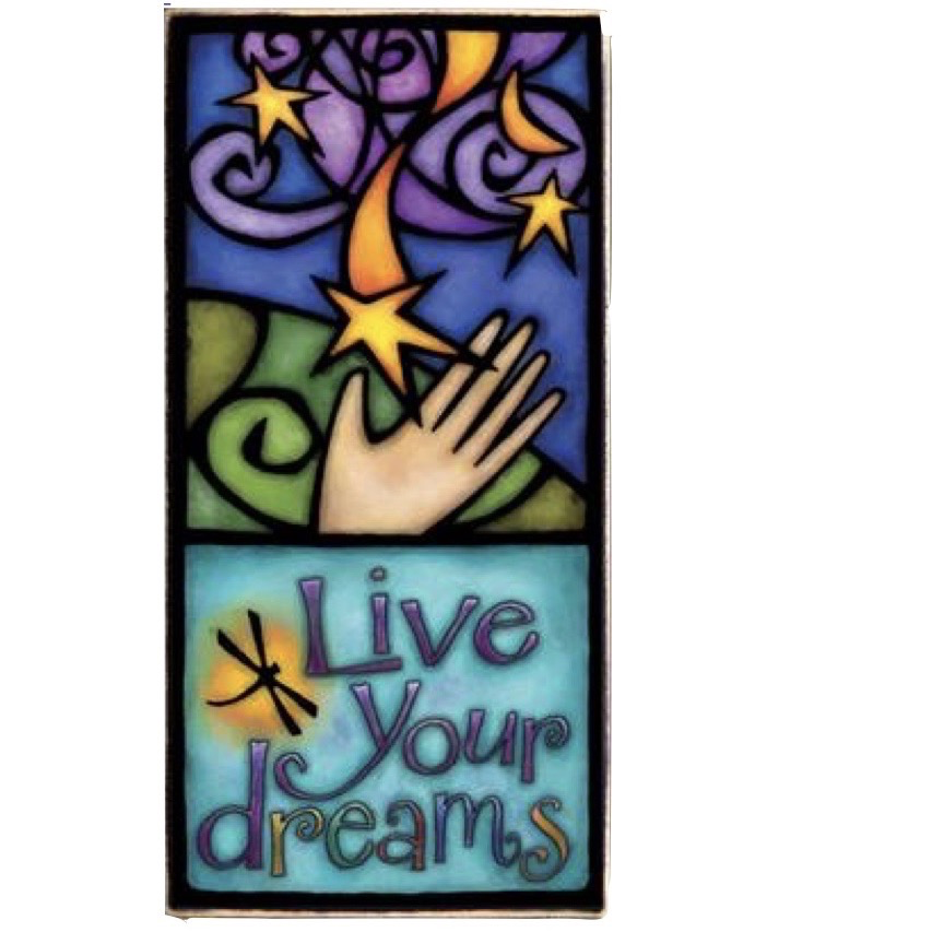 Live Your Dreams Wood Art