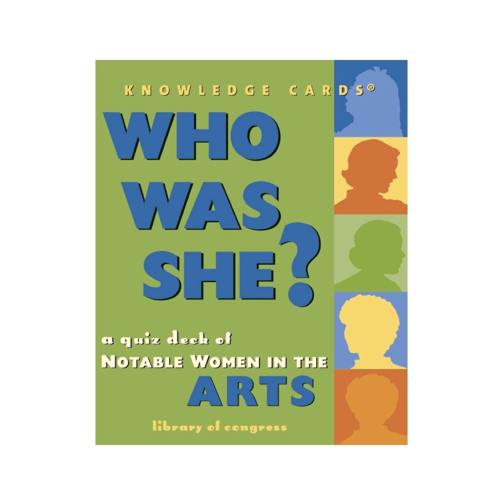 Who Was She? Quiz Deck, Notable Women in the Arts