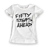 Womens 'Fifty Steps Ahead' Statement Tee - Couture 420 - Marijuana Themed Clothing - Womens T Shirts