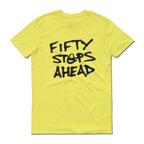 'Fifty Steps Ahead' Mens Original Slogan Organic T Shirt Yellow
