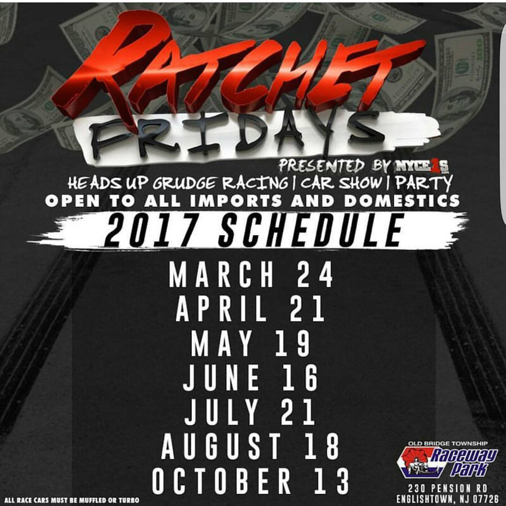 Ratchet Fridays Official 2017 Schedule