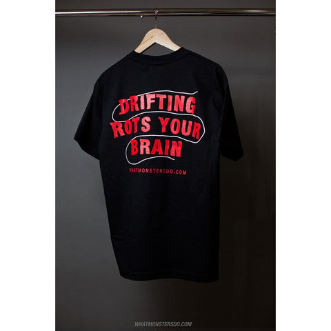 Drifting Rots Your Brain - T-Shirt - Syndicate Auto Salon